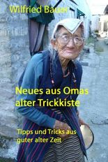 Neues aus Omas alter Trickkiste