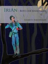 Irian - Bote der Jenseitigen