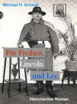 Für Freiheit, Lincoln und Lee