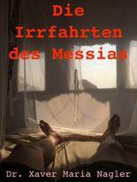 Die Irrfahrten des Messias