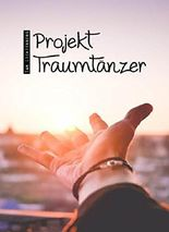 Projekt Traumtänzer