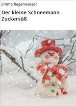 Der kleine Schneemann Zuckersüß