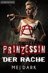 Prinzessin der Rache. Geheimnisse: Ein Vampire - Thriller aus dem heutigen Berlin