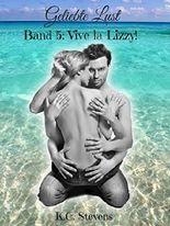 Geliebte Lust - Vive la Lizzy!: Band 5