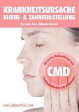 Krankheitsursache Kiefer-  & Zahnfehlstellung