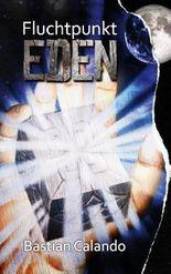 Fluchtpunkt Eden