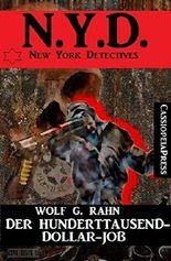 Der Hunderttausend-Dollar-Job: N.Y.D. - New York Detectives