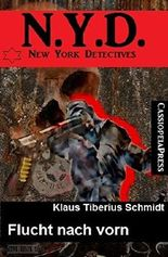 N. Y. D. - New York Detectives: Flucht nach vorn