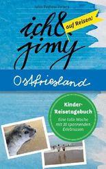 Ich & Jimy auf Reisen! Ostfriesland