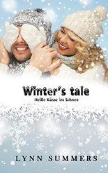 Winter's tale: Heiße Küsse im Schnee
