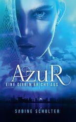 Azur - Eine Diebin bricht aus