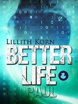 Better Life - Paul