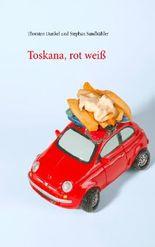 Toskana, rot weiß