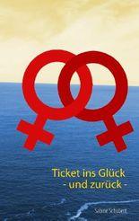 Ticket ins Glück - und zurück -