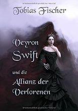 Veyron Swift und die Allianz der Verlorenen