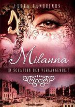 Milanna - Im Schatten der Vergangenheit