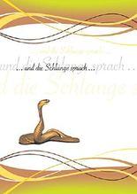 und die Schlange sprach