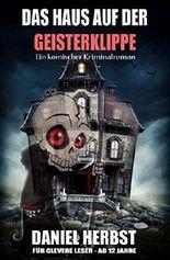 Das Haus auf der Geisterklippe: Cassiopeiapress Junior/ Edition Bärenklau
