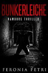 Bunkerleiche: Hamburg Thriller