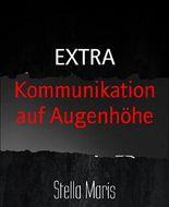 Kommunikation auf Augenhöhe: EXTRA