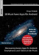 20 Must-have Apps für Android: Die zwanzig besten Apps für Android-  Smartphones und -Tablets in der Praxis