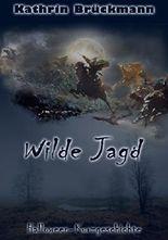 Wilde Jagd: Halloween-Kurzgeschichte