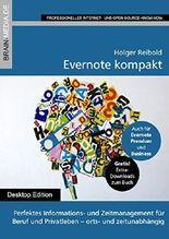 Evernote kompakt: Perfektes Informations- und Zeitmanagement für  Beruf und Privatleben - orts- und zeitunabhängig