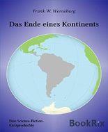 Das Ende eines Kontinents: Eine Scinence-Fiction-Kurzgeschichte