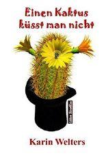 Einen Kaktus küsst man nicht