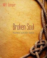 Broken Soul: Narben auf der Seele