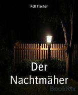 Der Nachtmäher