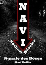 Navi - Signale des Bösen: Short Thriller