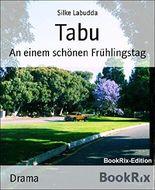 Tabu: An einem schönen Frühlingstag