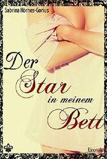Der Star in meinem Bett