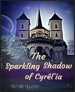 The Sparkling Shadow of Cyrêl'ia