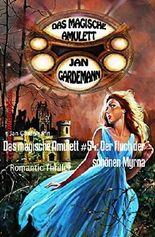 Das magische Amulett #54: Der Fluch der schönen Myrna: Romantic Thriller