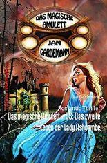 Das magische Amulett #55: Das zweite Leben der Lady Ashcombe: Romantic Thriller