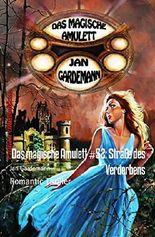 Das magische Amulett #52: Straße des Verderbens: Romantic Thriller