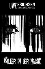 Killer in der Nacht: Kriminalroman