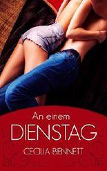 An einem Dienstag: Erotischer Liebesroman