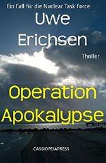 Operation Apokalypse: Ein Fall für die Nuclear Task Force