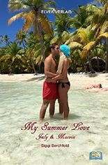 My Summer Love ; July & Marvin: Shortstory