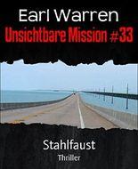 Unsichtbare Mission #33: Stahlfaust
