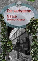 Die verbotene Gasse (German Edition)