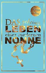 Das geheime Leben einer modernen Nonne: Liebesroman