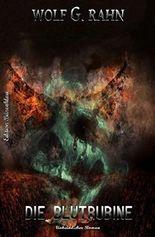Die Blutrubine: Unheimlicher Thriller