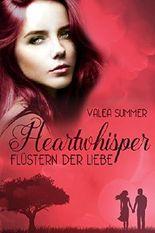 Heartwhisper: Flüstern der Liebe - Liebesroman