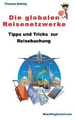 Die globalen Reisenetzwerke