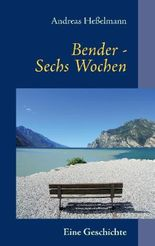 Bender - Sechs Wochen