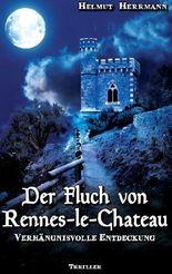 Der Fluch von Rennes-le-Château - Verhängnisvolle Entdeckung